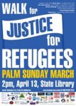 Walk for Justice for Refugees Palm Sunday March, 2pm, April 13, State Library